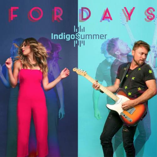 """Indigo Summer – """"For Days"""""""