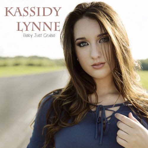 "Kassidy Lynne – ""Baby Just Cruise"""