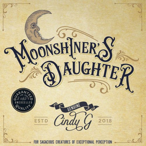 Cindy G – Moonshiner's Daughter