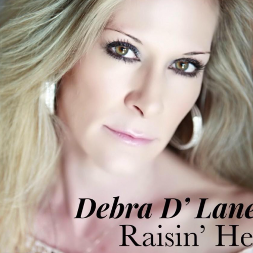 "Debra D'lane – ""Raisin' Hell"""