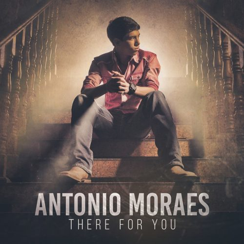 Antonio Moraes – There For You